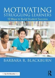 Blackburn book Motivating Struggling Learners